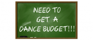 Do you save for a dance budget?